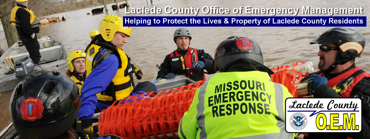 Laclede County Office of Emergency Management: Helping to protect the lives and property of laclede county residents